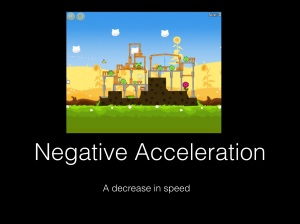 negative acceleration